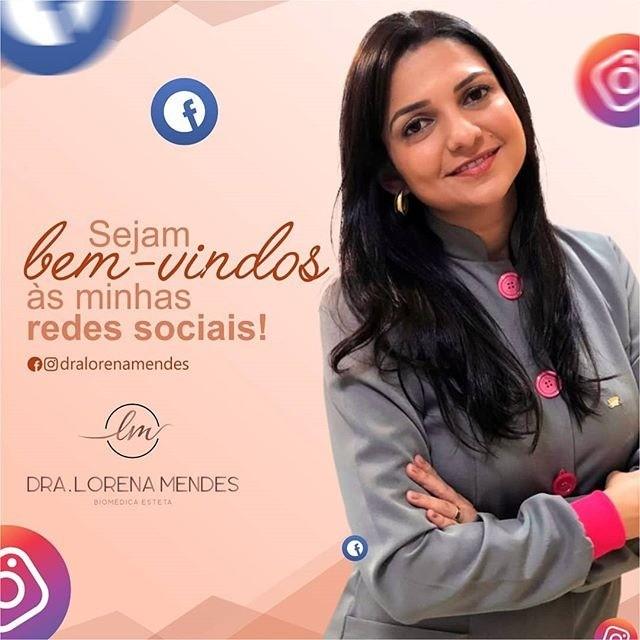 Visite as redes sociais da Dra. Lorena Mendes!
