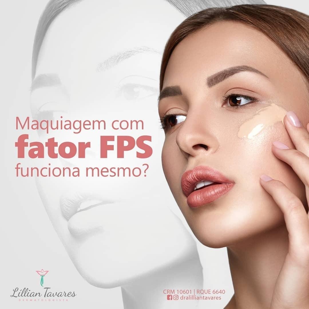 Maquiagem com fator FPS funciona mesmo? Dra. Lillian Tavares esclarece!