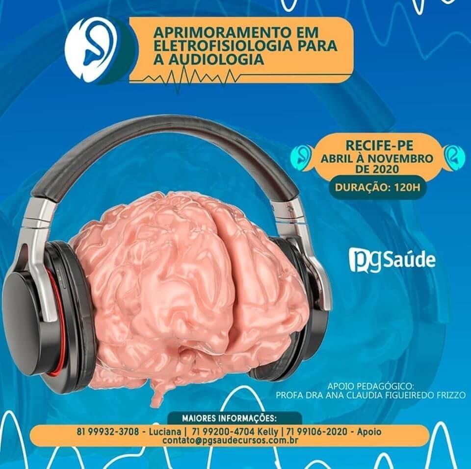 Aprimoramento em Eletrofisiologia para a Audiologia