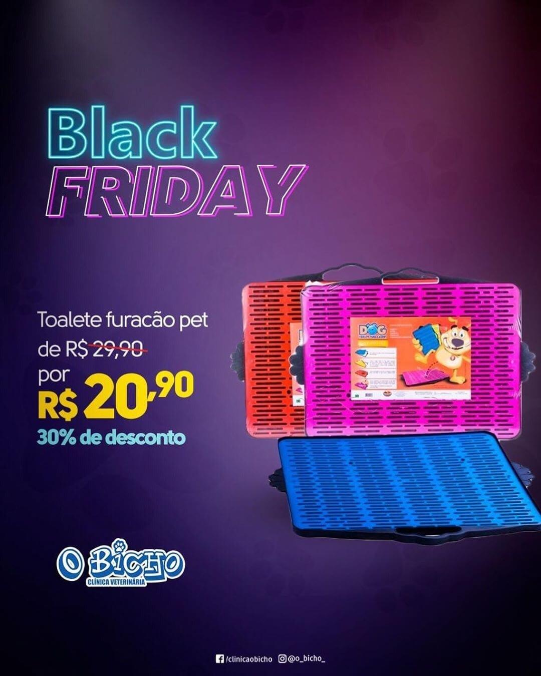 Black Friday Clínica O Bicho!