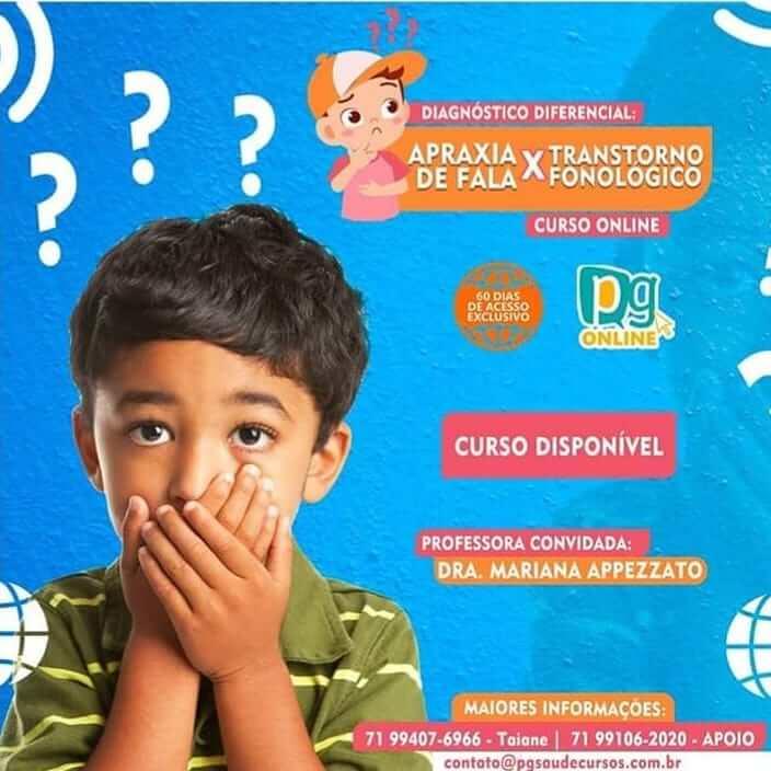 DIAGNÓSTICO DIFERENCIAL: APRAXIA DE FALA X TRANSTORNO FONOLÓGICO