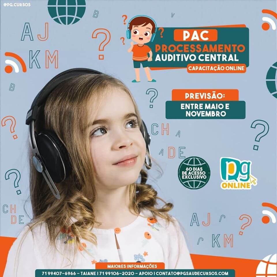 PAC - Processamento Auditivo Central - Capacitação Online